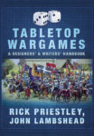 Pen & Sword - Tabletop Wargames - A Designers' & Writers' Handbook